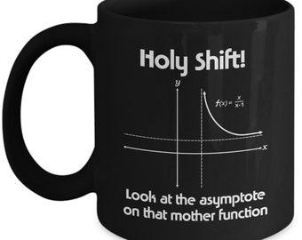 Funny Math Mugs - Holy Shift - Ideal Mathematics Gifts