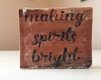 Making Spirits Bright Wood Sign