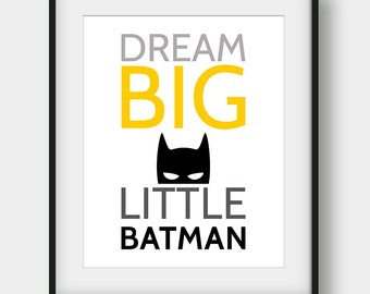 50% OFF Dream Big Little Batman Print, Batman Printable Art, Batman Poster, Superhero Print, Dream Big Print, Scandinavian, Boys Room Decor