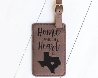 Texas Luggage Tag, Home is Where the Heart is, Gift for Travel, Frequent Traveler, Flight Attendant, Moving Gift, Go Away Gift, Texas LT6