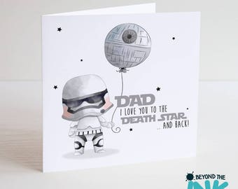 Star Wars Fathers Day Card - Stormtrooper - Birthday Card - Card For Dad - Death Star - Daddy