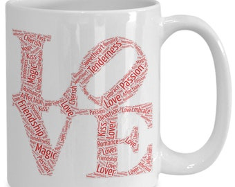 LOVE! Shout it out! Love him? Love her? Let them know each day with this beautiful 15 oz White Ceramic Coffee Cup / Tea Cup / Coffee Mug!