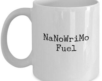 NaNoWriMo Fuel 11 Oz Mug NaNoWriMo Mug National Novel Writing Month Mug