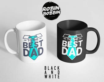 To The Best Dad, Funny Daughter to Father Gift, Funny Gift for Dad Mug, Dad Gift for Christmas, Father's Day Gift, Black and White Mug