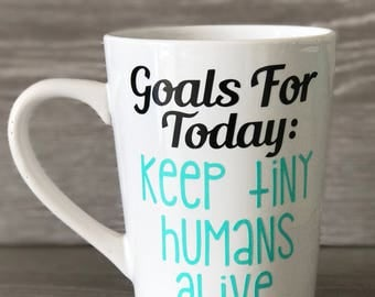 Keep Tiny Humans Alive Mug