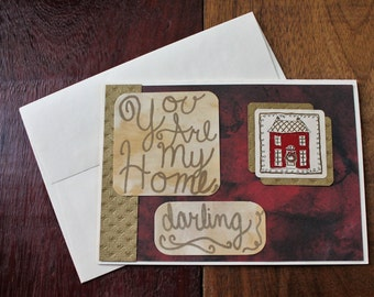 """handmade all occasion greeting card """"you are my home, darling"""""""
