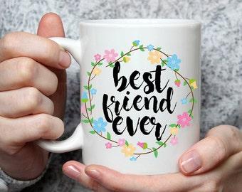 Best Friend Ever Mug - Cute Coffee Mug Perfect Gift For Best Friend