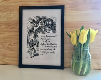 Alice In Wonderand Have I Gone Mad Print