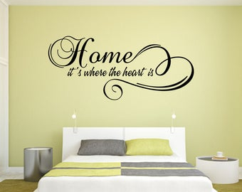 Home it's Where the Heart is Home and Family Vinyl Wall Quote
