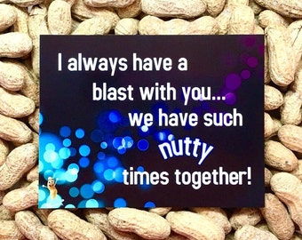 Nutty Times Together Card! Gag Gift / Gift for Her / Gift for Him / Funny Greeting Card / Prank Gift / Funny Cards / Novelty gift
