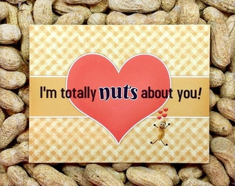 I'm totally NUTS about u Gag Gift / Gift for Her / Gift for Him / Funny Greeting Card / Prank Gift / Novelty gift / Funny Cards / nutty card