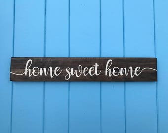 Home Sweet Home - Home Sweet Home Sign - Wedding Gift - Housewarming Gift - Birthday Gift - Mothers Day Gift