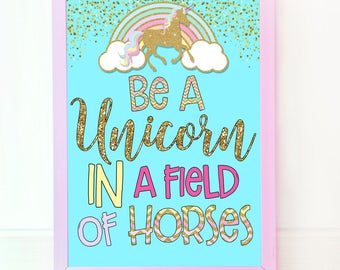Epic image for be a unicorn in a field of horses free printable