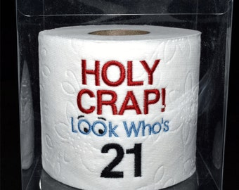 21st birthday gag gift, embroidered  Holy Crap! 21st birthday toilet paper in clear display gift box