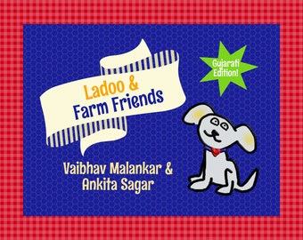 Gujarati Edition | LadooBook: Farm Friends! Teach Gujarati to your kids! Great gift for young readers!