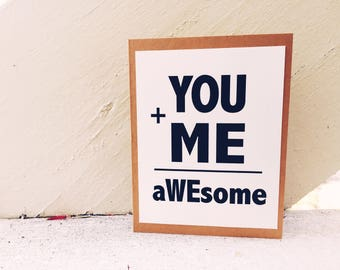 You + Me = aWEsome Card