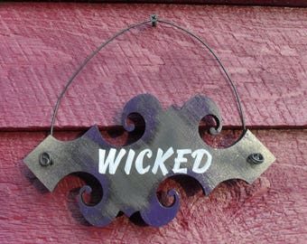 Wicked Wood Sign