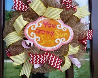 You Are My Sunshine Deco Mesh Front Door Wreath