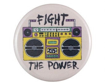 """Fight The Power 1.25"""" Button Pin"""