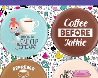 """Coffee Addict 1.25"""" Button Pin 4 Pack"""