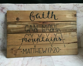Faith Can Move Mountains Wooden Hanging Sign