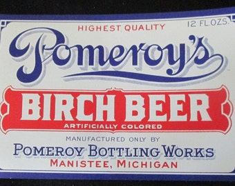 Vintage Advertising Pomeroys Birch Beer Label Pomeroy Bottling Works Manisee Michigan 4 and one half in x 2 and 7 eights in