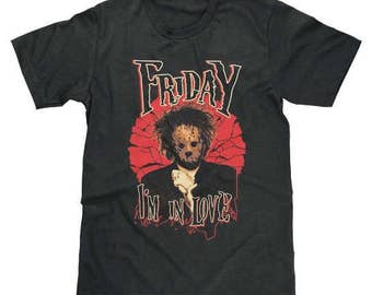 Friday I'm In Love Shirt Jason Voorhees Friday the 13th The Cure Horror Funny (Licensed) Available in Adult & Youth Sizes