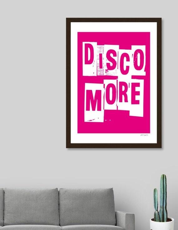 Disco More | Digital Download | Fine Art Print