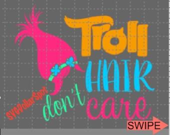 Trolls SVG - Troll Hair Don't Care SVG - Silhouette File - SVG File