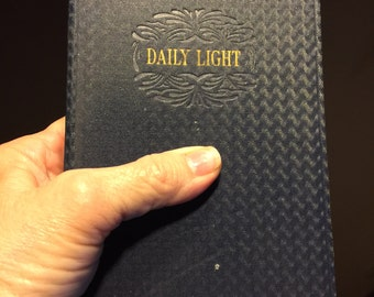 1906 Daily Light on the Daily Path, a devotional for every day of the year.