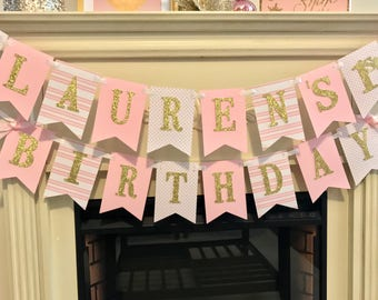 Pink and gold first birthday party decorations.  happy birthday banner. pink and gold