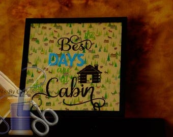 Best Days Are At The Cabin Wall Hanging