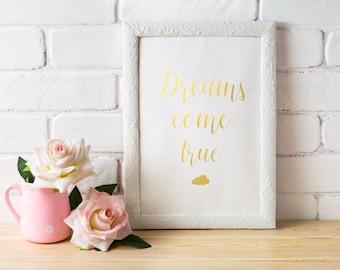 Dreams come true print Gold print Printable art Instant download Wall art Motivational Print Inspirational quote