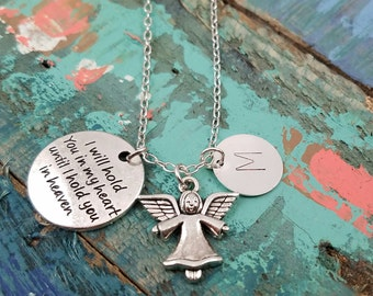 Personalize Memorial Angel Necklace Hold You In Heaven Charm Sympathy Gift Loss Love One Heaven Mommy of An Angel Jewelry Remembrance Gift