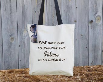 Create the future bag, tote bag, canvas bag, black handels bag, quote totes, quote gift, travel gift, travel gifts, promotion gift, eco bag