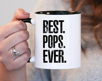 Best Pops Ever, Pops Gift, Pops Birthday, Pops Mug, Pops Gift Idea, Baby Shower, Mothers Day