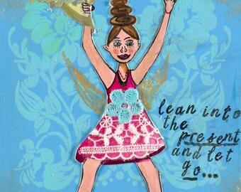 Lean Into The Present!