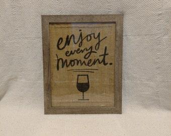 Enjoy Every Moment Custom Image