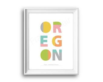 Oregon,United States of America,State Oregon,Oregon print,Printable,Instant Download,Oregon Home decor,50 States USA,Home decor,Typographic