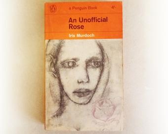 Iris Murdoch - An Unofficial Rose - Penguin vintage paperback book - 1964