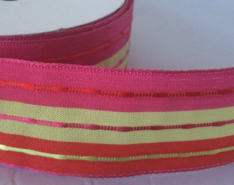 Wire edged with Pink, Gold and Red stripes