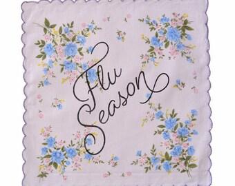 Flu Season Handkerchief