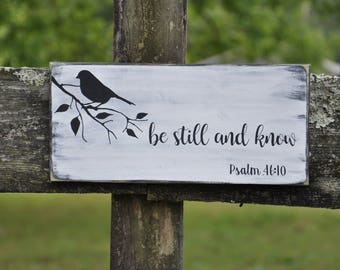 Be still and know Psalm 46:10 bible verse wood sign