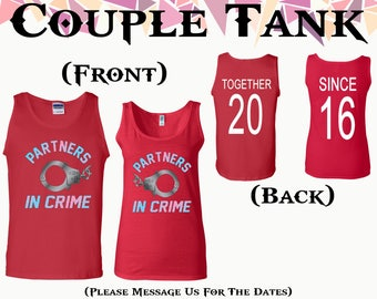 Partners In Crime Handcuffs Couple Tank Together Since On Back Front Back Printed Tank Couple Tank Couple Tank Top Gift For Couple