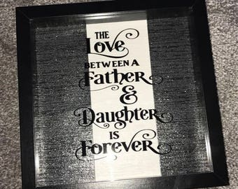Love Between A Father & Daughter Quote Box Frame Fathers Day Gift