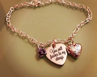 You will forever be my always Bracelet