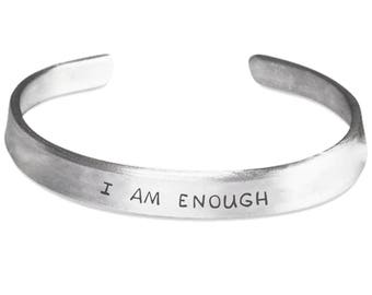 I AM ENOUGH Bracelet - Inspirational Jewelry - Positive Self Esteem Gifts - Stamped Metal Bangle - One Size Fits All