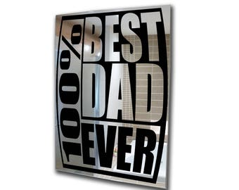 Decorative mirror-fathers day-decal mirror-best dad ever-acrylic mirror  mirror-home decor-3mm framed acrylic mirror wall art A2 A3 A4 A5
