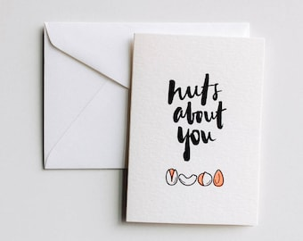 NUTS about YOU - screenprinted cheeky card