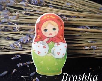 "Brooch: ""Matreshka doll""// russia//gift//present//pin//birthday//girls//for backpack//for girls and boys"